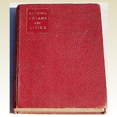 1901 Sesame & Lilies & The King Of The Golden River By John Ruskin