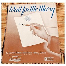 1942 Vintage Sheet Music Wait For Me Mary