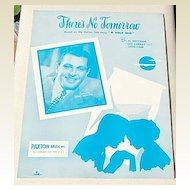 """1949 Sheet Music There's No Tomorrow Based On """"O Sole Mio"""""""