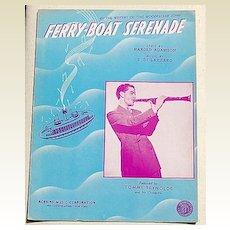 "1940 Vintage Sheet Music ""Ferry-Boat Serenada"""