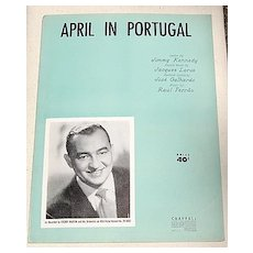 1953 Vintage Sheet Music April In Portugal