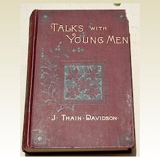 Talks With Young Men By J. Thain Davidson, D. D.
