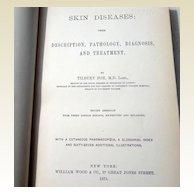 Rare 1875  Skin Diseases: Their Description, Pathology, Diagnosis, &  Treatment  By Tilbury Fox M. D.