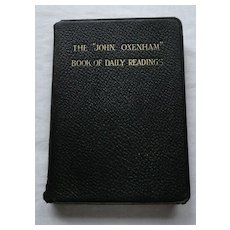 """The """"John Oxenham"""" Book Of Daily Readings"""