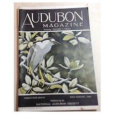 Audubon Magazine July - August  1944 Published By The National Audubon Society