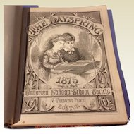 1875 Volume IV The Dayspring Unitarian Sunday-School Society