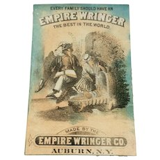 Victorian Advertising Trade Card For Empire Wringer Co.