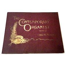 1893 The Contemporary Organist Favorite Organ Pieces