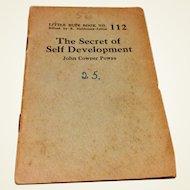 1920's - 1930's Little Blue Book No. 112 The Secret Of Self Development