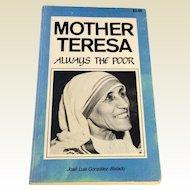1960 Mother Teresa Always The Poor Jose Luis Gonzalez - Balado