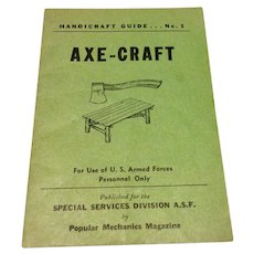 Axe - Craft Handcraft Guide No. 5 Popular Mechanics Magazine