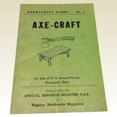 Axe - Craft Handcraft Guide No. 5 Popular Mechanics Magazine