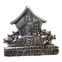 Sterling Home Is Where The Heart Is Brooch