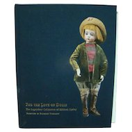 Hardback Book ~ For the Love of Dolls ~ Theriault's Auction Guide to the Doll Collection of Mildred Seeley