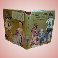 "Hardback Book with Paper Cover "" The Art of Dolls / 1700-1940 "" by Madeline Osborne Merrill, a Must-Have for the Antique Doll Collector"