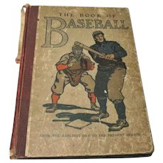 1911 Edition The Book of Baseball from the Beginning to the Present Season Worn Spine