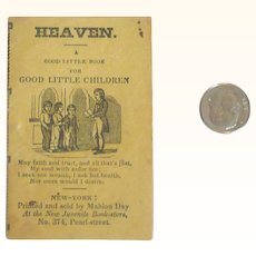 """Early 19th C Tiny Book """"Heaven. A Good Little Book for Good Children"""""""