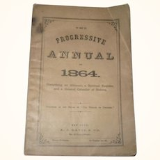 The Progressive Annual 1864 A.J. Davis & CO NY