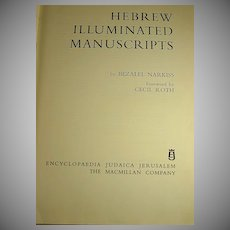 Hebrew Illuminated Manuscripts by Bezalel Narkiss 1969 First Edition