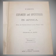1881 Famous Explorers and Adventurers in Africa by Charles H Jones Vol 1