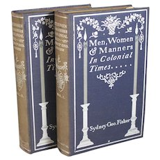 Men, Women & Manners in Colonial Times, 1898, Sydney Geo. Fisher
