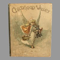 CHILDHOOD VALLEY  with Pictures in Color By John Lawson