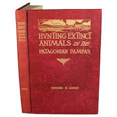 Hunting Extinct Animals in the Patagonian Pampas, F B Loomis 1913 1st Ed.
