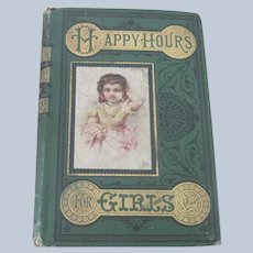 "Old Victorian Children's Book ""Happy Hours for Girls"" c1877 Santa Claus and Christmas"