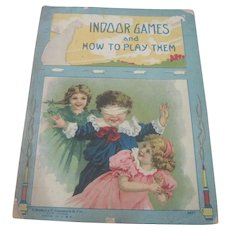 """Old Victorian Children's Book """"Indoor Games and How to Play Them."""""""