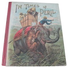 """Old Victorian Children's Book """"In Times of Peril"""" Mcloughlin Brothers c1900"""