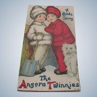 "Old Winter Children's Book ""The Angora Twinies"" c1917"