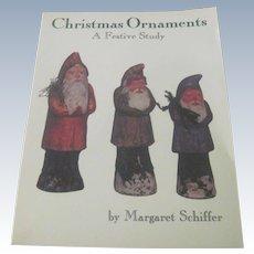 Christams Ornaments A Festive Study Antique Ornament Guide Published 1984
