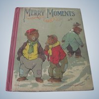 Old Merry Moments Children's Story Book c1900