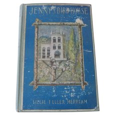 "Old Victorian children's book ""Jenny's Birdhouse"" c1913"