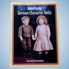 'Identifying German Character Dolls' by Mary Krombholtz