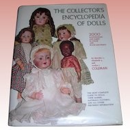 The Collector's Encyclopedia of dolls; Volume one Elizabeth & Evelyn Coleman Free shipping in US
