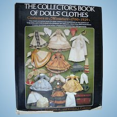 The Collector's Book of Doll Clothes 1700-1929