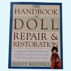 Handbook of Doll Repair &Restoration by Westfall
