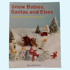 Snow Babies, Santas and Elves Book by Mary Morrison