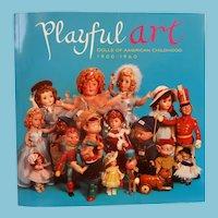 Playful Art Dolls of American Childhood/Theriault Catalog