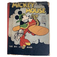 Mickey Mouse The Mail Pilot Big Little Book 1933