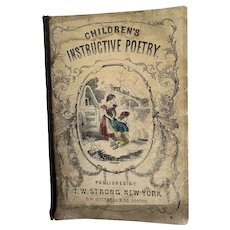 Children's Instructive Poetry Book 1855 Published By T W Strong