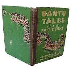 Black Americana Book Bantu Tales Retold By Pattie Price 1938 First Edition