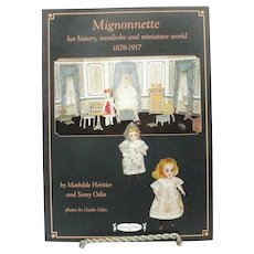 Mignonnette 1878-1917 By Mathilde Heritier And Samy Odin Doll Book