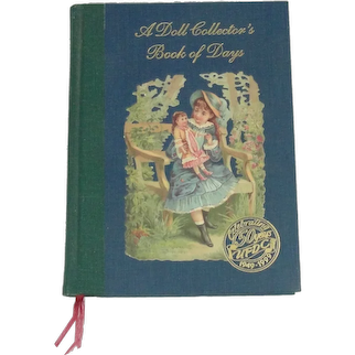 A Doll Collectors Book Of Days Celebrating 50 Years UFDC 1949 - 1999