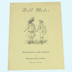 """Doll Modes"" Doll Fashions With Patterns By Eleanor-Jean Carter Small Dolls 1900-1930"