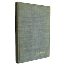 Signed Robert Frost 1936 Selected Poems Henry Holt & Co.