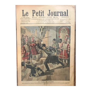 Original print French newspaper Le Petit Journal dated 1908 The rage of the Shah