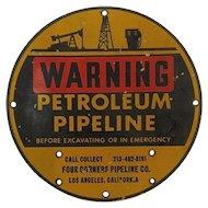 Porcelain Warning Sign Petroleum Pipeline Los Angeles California