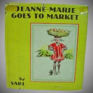 1ST. Edition Jeanne-Marie Goes To Market, by Sari, 1938 Children's Bk